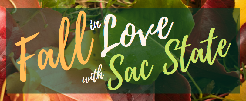 fall in love with sac state graphic